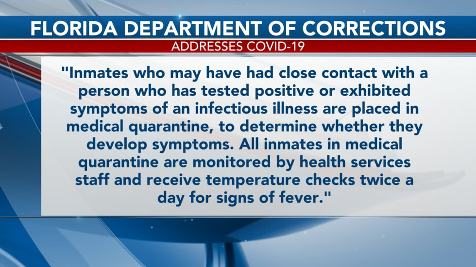 The Florida Department of Corrections addresses COVID-19 outbreaks in several  prisons