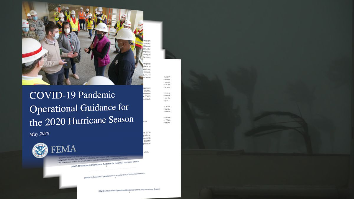 FEMA issues a guidebook for local, state emergency planners as COVID-19 and hurricane season collide. (Source: GrayDC)