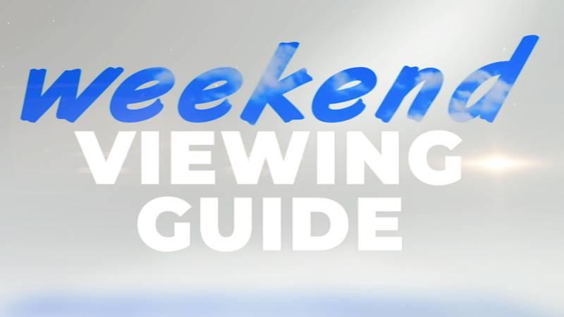 Weekend Viewing Guide