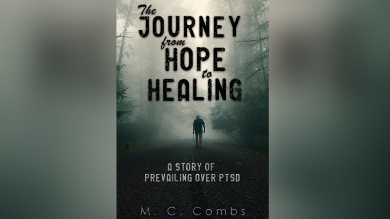 The Journey from Hope to Healing: NCFL author offers resources to help veterans overcome PTSD